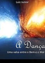 """""""A Dança"""" está disponível na Amazon/KDP"""